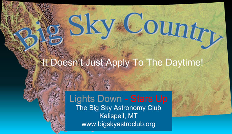 Big Sky Country Dark Skies